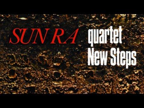 Sun Ra Quartet - Friends and Friendship