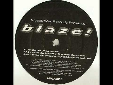 Blaze - Till The Day (Phosphor Mix)