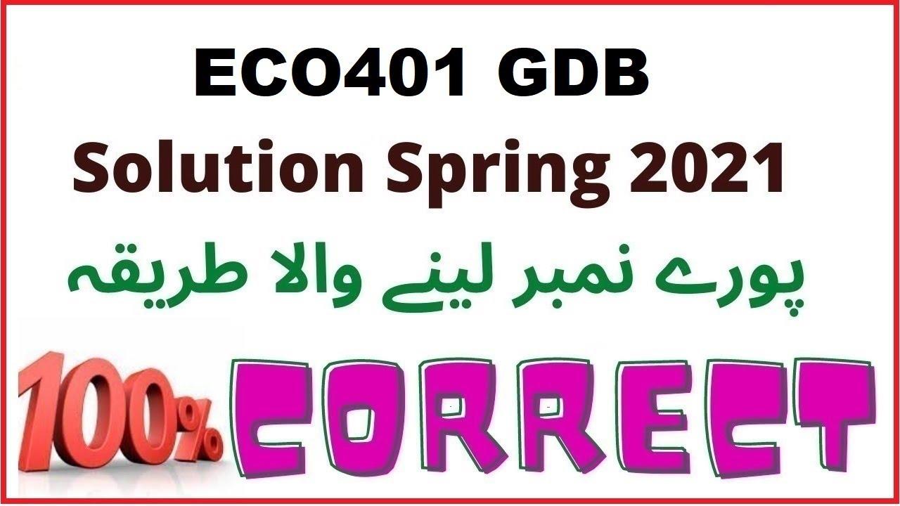 ECO401 GDB Solution Spring 2021   100% Correct - YouTube