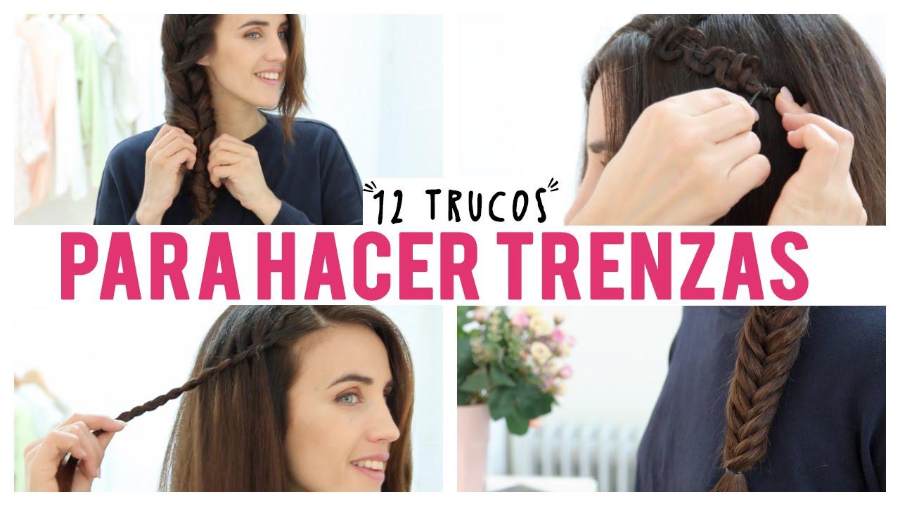 12 Trucos para hacer tus trenzas Peinados con trenzas YouTube