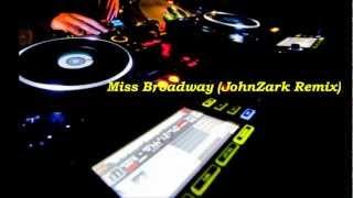 Remix Miss Broadway vs I Follow Rivers (JohnZark Remix)