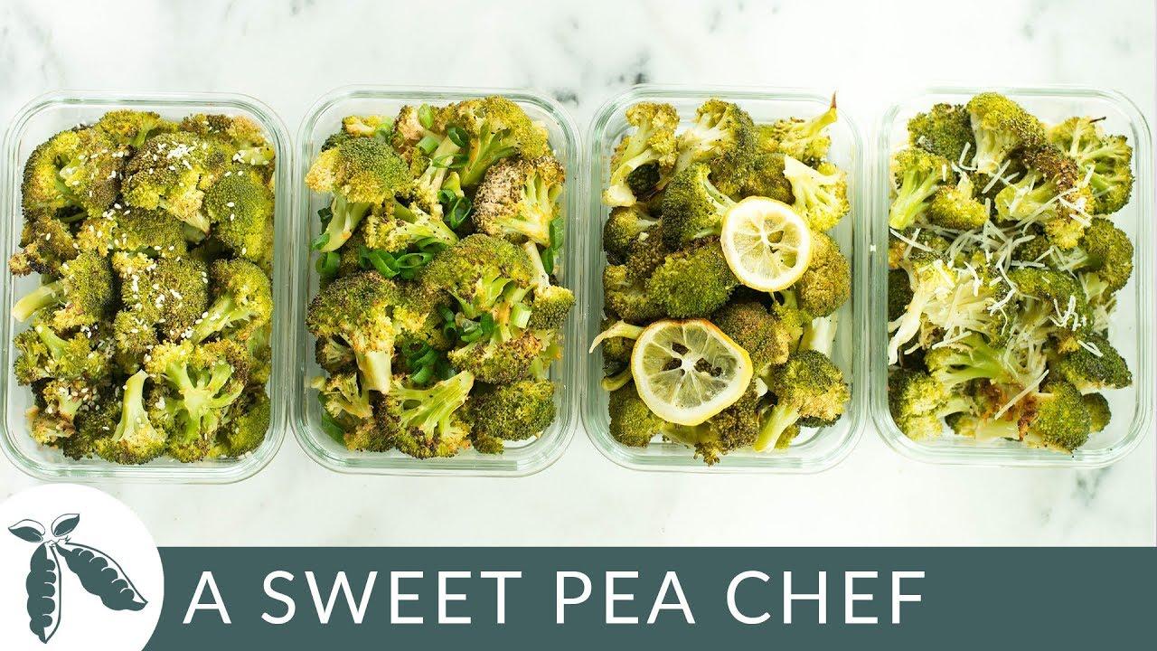 Tired Of Boring Broccoli Broccoli Meal Prep 4 Ways A Sweet Pea Chef Youtube