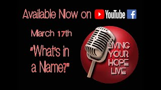 3-17-21 - Whats in a Name - Joe Olsson