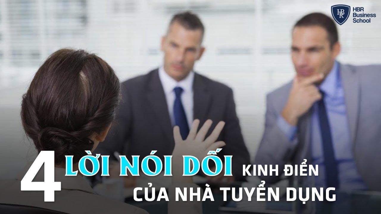 """Tuyển dụng nhân sự – 4 Lời nói dối """"kinh điển"""" của nhà tuyển dụng không phải ai cũng biết"""