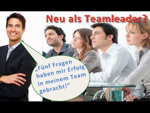 [Mitarbeiterführung Tipps]: Neu als Teamleader? Mit 5 Fragen zum Erfolg!