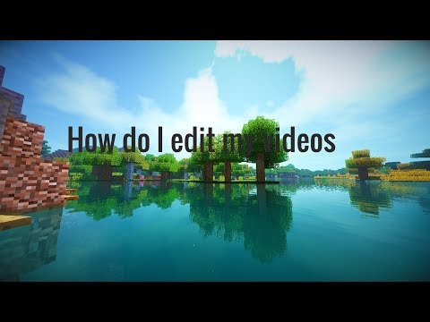 how-do-i-edit-my-videos
