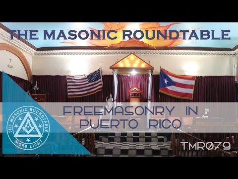 Episode 79 - Freemasonry in Puerto Rico