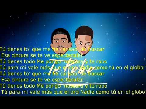 Te Robo (Remix) Letra