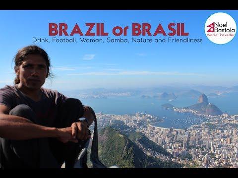 BRAZIL or BRASIL- Drink, Football, Woman, Samba, Nature and Friendliness