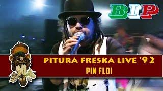Pitura Freska - Pin Floi (Live) - Best Italian Pop