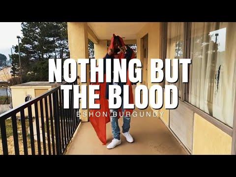 Eshon Burgundy Nothing But the Blood