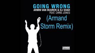 Armin Van Buuren - Going Wrong (Armand Storm Remix) 2015