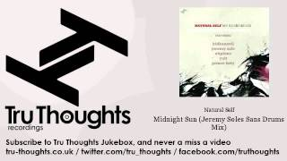 Natural Self - Midnight Sun - Jeremy Soles Sans Drums Mix - feat. Elodie Rama
