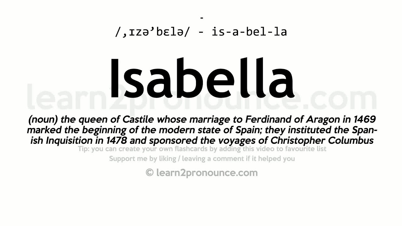 Isabella pronunciation and definition - YouTube