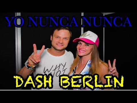 DASH BERLIN JUGANDO YO NUNCA NUNCA