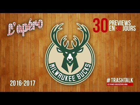Apéro TrashTalk - Preview saison 2016/17 : Milwaukee Bucks