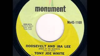 Tony Joe White - Roosevelt And Ira Lee (1969)