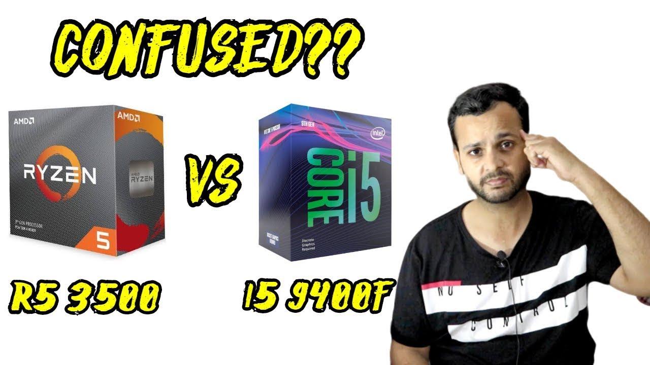 AMD Ryzen 5 3500 vs Intel Core i5 9400f | Best Budget Cpu for Gaming Productivity ??