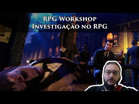 RPGN Workshop: Investigação No RPG
