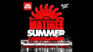Matinee Summer 2015 Session (Taito Tikaro & Lydia Sanz Continuous Mix)