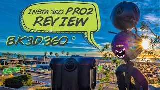 Insta360 Pro 2 In-depth Review: 8K 3D 360° VR Camera w/ Log, Low Light, HDR Video