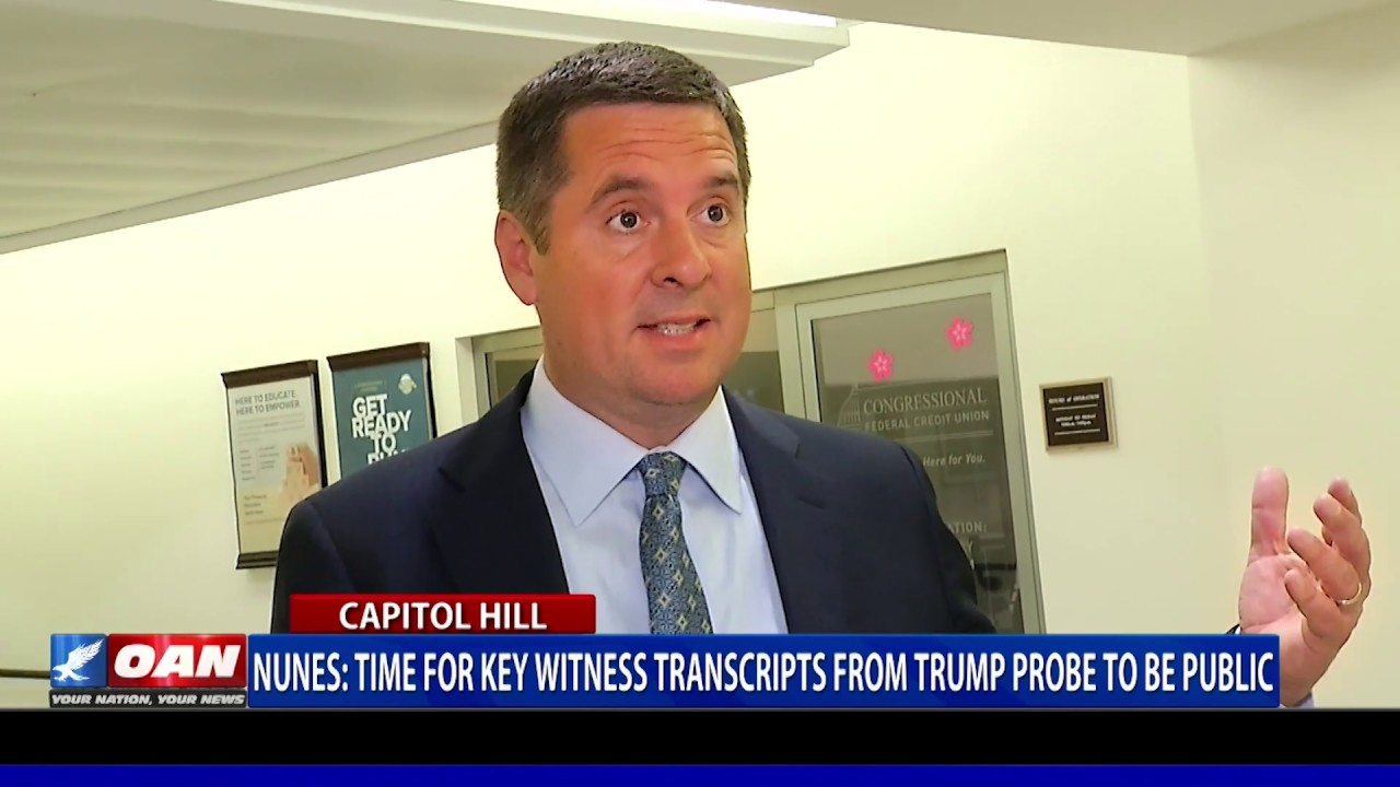 Rep. Nunes: Time for key witness transcripts from Trump probe to be public