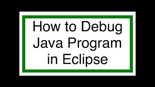 Eclipse Java Tutorial 9 - Debug Java Program