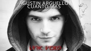 Agustin Arguello - Cuanto más (Lyric video) YouTube Videos