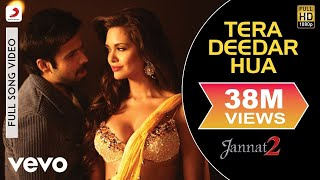 Tera Deedar Hua (Full Video Song) | Jannat 2