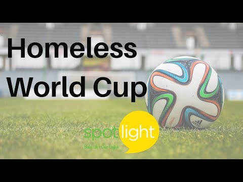 """""""The Homeless World Cup"""" - practice English with Spotlight"""