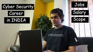 How to start Cyber Security Career in INDIA ? | Salary, Scope, Jobs, Resources