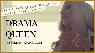 DRAMA QUEEN PERFUME - A NATURAL FEEL GOOD FRAGRANCE