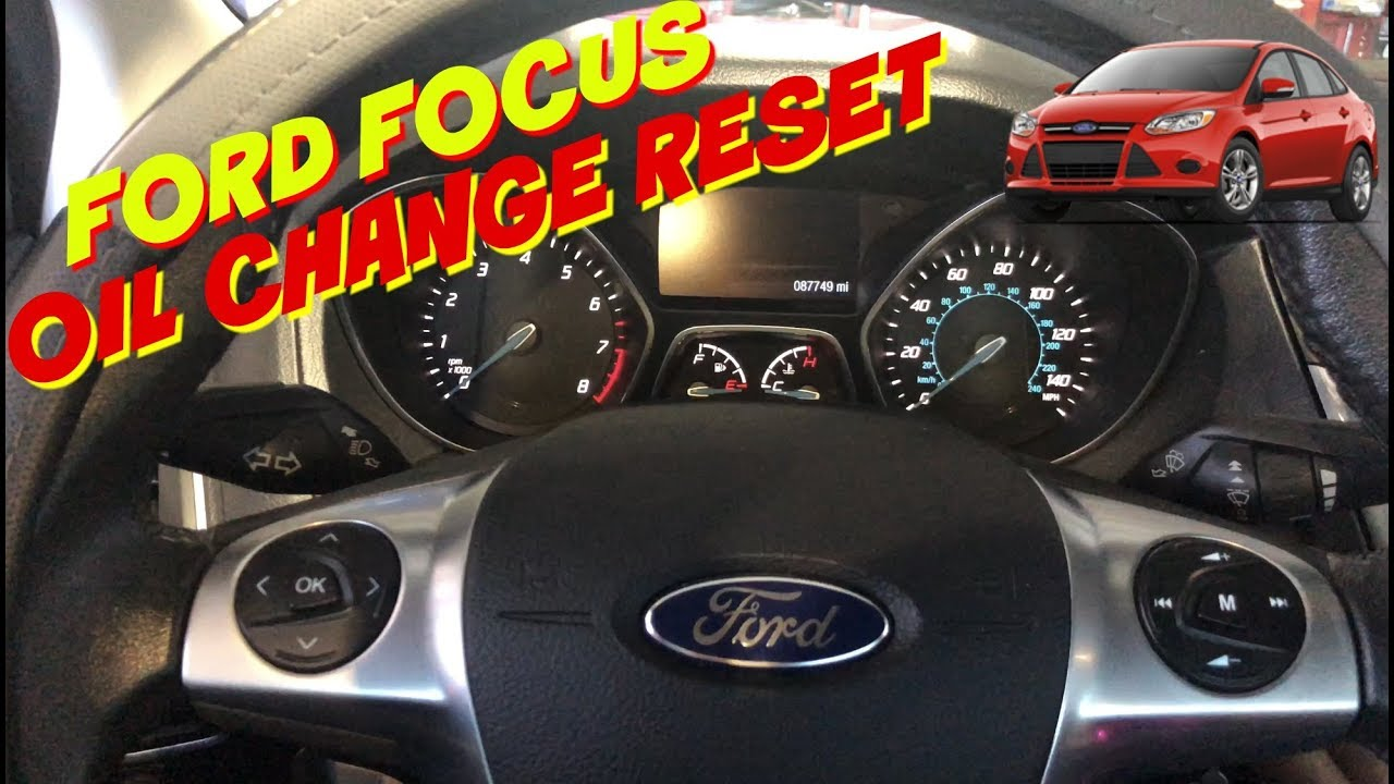 Ford Focus Oil Reset From 2012 2016 For Push Start None Push Start Oil Change Required