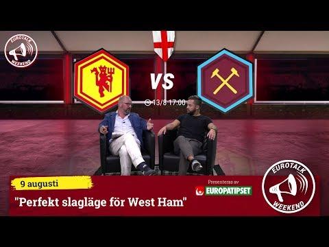 "Eurotalk Weekend: ""Perfekt slagläge för West Ham"""