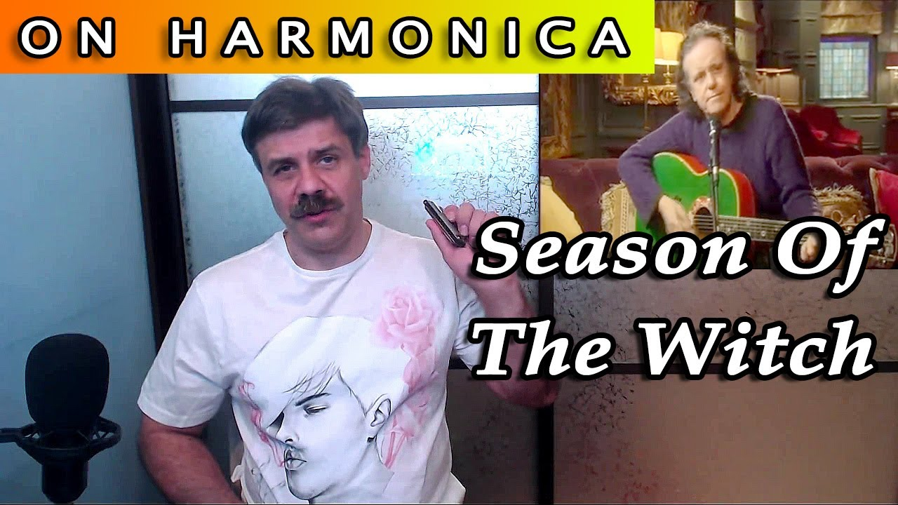 Season Of The Witch on harmonica