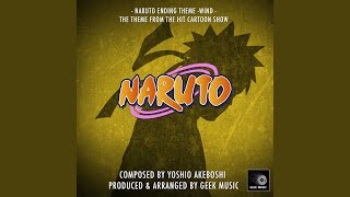 Wind - Naruto Ending Theme (From