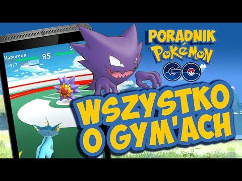 #5 Pokemon Go - WSZYSTKO O GYMACH (Poradnik Gym)