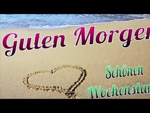 Guten Morgen Schöne Wochenstart Alain Morisod