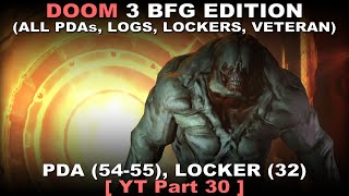 DOOM 3 BFG Edition Walkthrough 30 ( All PDAs, All Logs, All Lockers, Veteran, No commentary ✔ )