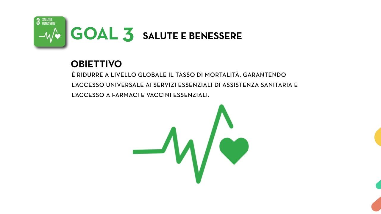 Sdg S Goal 3 Salute E Benessere Youtube