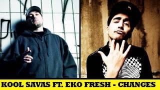 Gambar cover Kool Savas ft. Eko Fresh - Changes