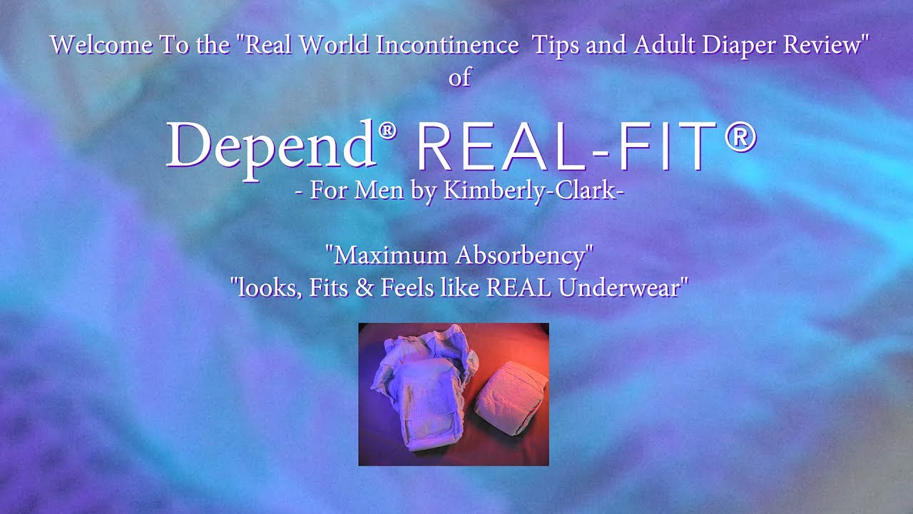 Depend® REAL FIT Adult Diaper / Pull Up In Depth Review #incontinence #depend