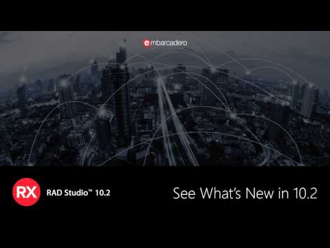 See What's New in RAD Studio 10.2