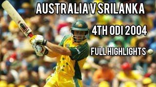 Srilanka V Australia | 4th ODI 2004 | Full Highlights
