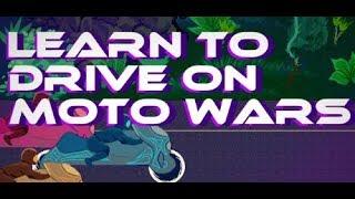Худшие мотогонки (Learn to Drive on Moto Wars)