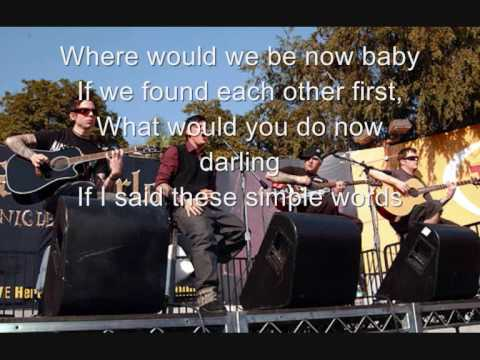 Good Charlotte - Where would we be now (lyrics)
