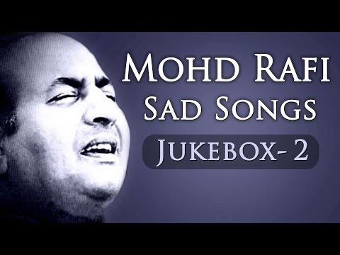 Mohd Rafi Sad Songs Top 10  Jukebox 2  Bollywood Evergreen Sad Song Collection HD