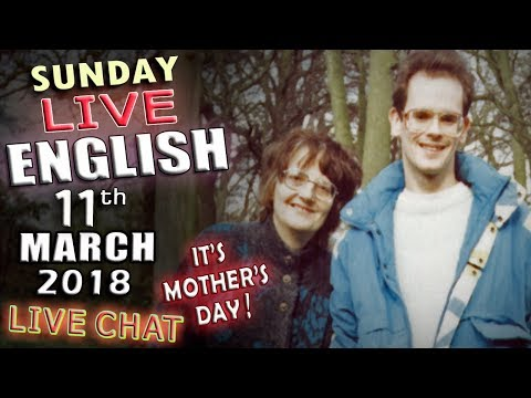 MOTHER'S DAY - LIVE ENGLISH - 11th March 2018 - Poems for mum - Idioms - Say Hello To Your Mum