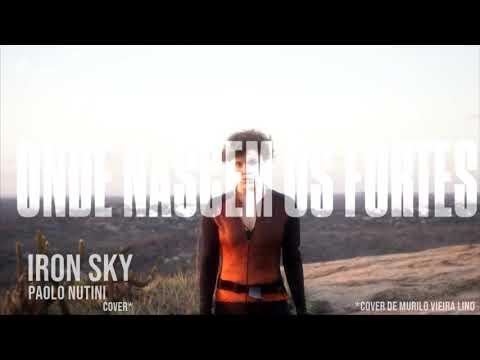Iron Sky - Paolo Nutini  Onde Nascem Os Fortes cover