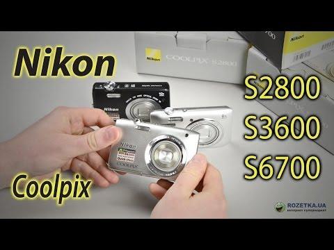 Nikon Coolpix S2800, S3600, S6700: обзор компактных фотоаппаратов